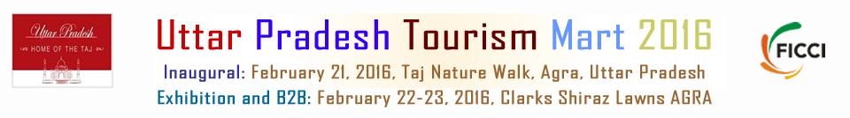 Uttar Pradesh Tourism Mart 2016 in Agra